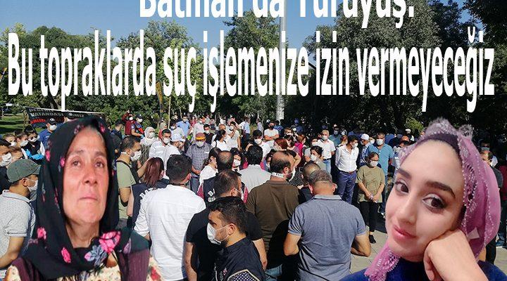 Batman'da yürüyüş: Bu topraklarda suç işlemenize izin vermeyeceğiz