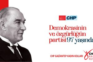 CHP Gaziantep Kadın Kolları: Yaşasın Cumhuriyet!
