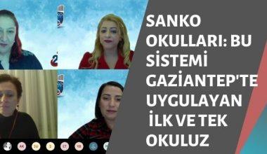 SANKO Okulları: Bu sistemi Gaziantep'te uygulayan ilk ve tek okuluz
