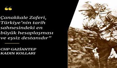 CHP'li Kadınlar : Çanakkale zaferi tarih sahnesindeki eşsiz destandır